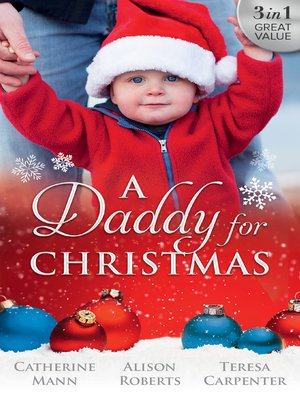 cover image of A Daddy For Christmas--3 Book Box Set